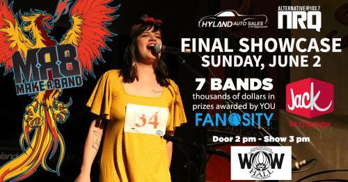 Make A Band Final Showcase - Moved to WOW Hall | WOW Hall
